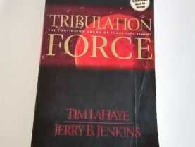 Tribulation Force by Tim LaHaye, Book 2 of The Continuing Drama of Those Left Behind